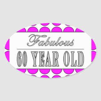 Fabulous Sixty Year Old Pink Polka Dots Oval Sticker