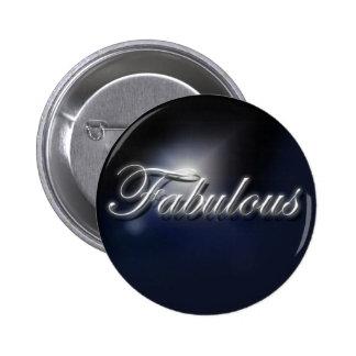 """Fabulous"" slogan badge Button"