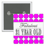 Fabulous Twenty One Year Old Pink Polka Dots Pinback Button