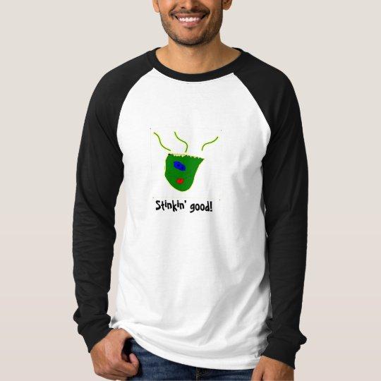 Face 4, Stinkin' good! T-Shirt
