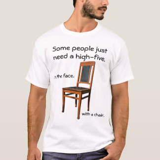 Face Five with a Chair T-Shirt