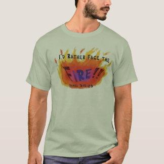 Face the Fire T-Shirt