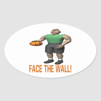 Face The Wall Oval Sticker