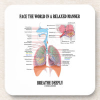 Face The World In A Relaxed Manner Breathe Deeply Coaster