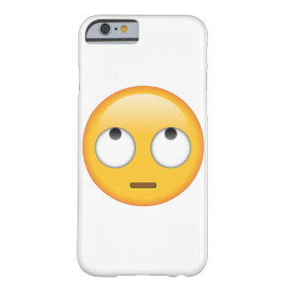 Face With Rolling Eyes - Emoji Barely There iPhone 6 Case