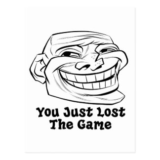 Face You Just Lost The Game Postcard