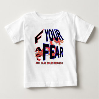 Face Your Fear and Slay Your dragon Shirts