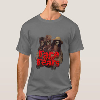 Face Your Fears [of dolls] T-Shirt