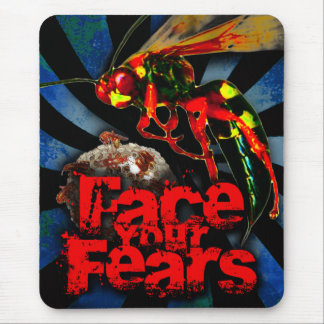 Face Your Fears [of wasps] Mouse Pad