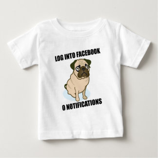 Facebook pug has 0 notifications baby T-Shirt