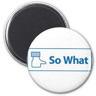 Facebook So What 2 Inch Round Magnet