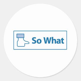 Facebook So What Classic Round Sticker