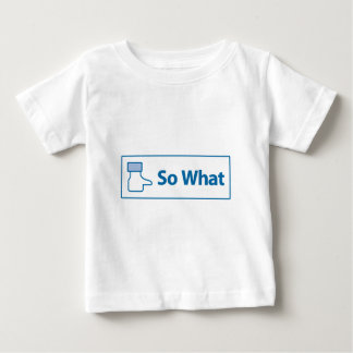 Facebook So What Infant T-shirt