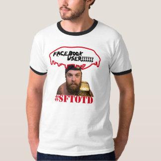 Facebook User!!!!! Tee Shirt