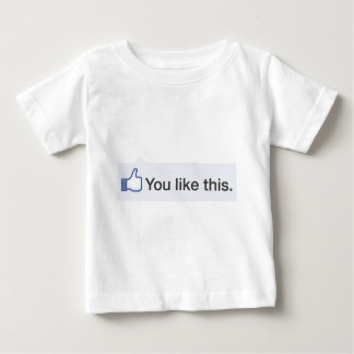 facebook YOU LIKE THIS graphic Baby T-Shirt