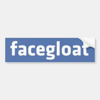 Facegloat Bumper Stickers