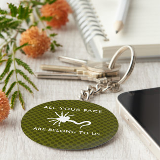 Facehugger - All Your Face Are Belong to Us Keychain
