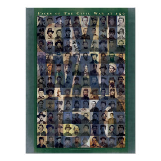 Faces of the Civil War 150 Art Poster