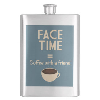 FaceTime = Coffee with a Friend Flask