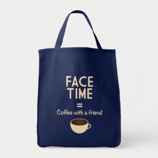FaceTime = Coffee with a Friend Tote Bag