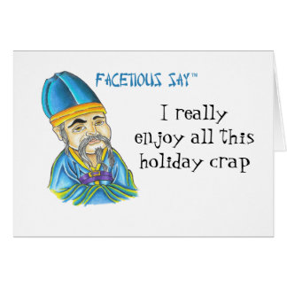 Facetious Say Card