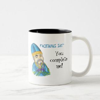 Facetious Say Two-Tone Coffee Mug