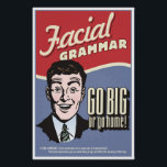 "Facial Grammar. An ASL classroom poster. Poster<br><div class=""desc"">Facial Grammar. Go big or go home. This poster was designed at the request of my wife,  a high school ASL teacher.</div>"