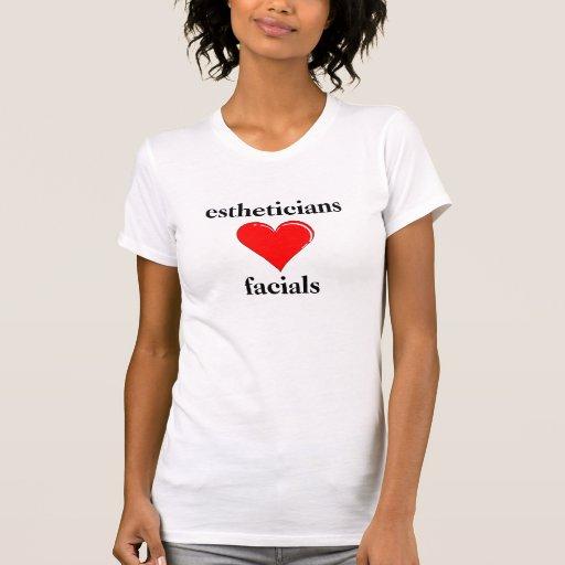 Facials del amor de los Estheticians Camiseta