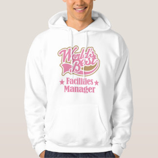 Facilities Manager Gift Hoodie