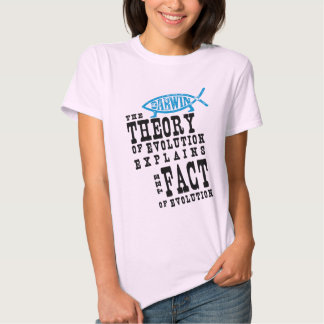 Fact of Evolution T Shirts