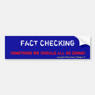 FACTCHECKING BUMPER STICKERS