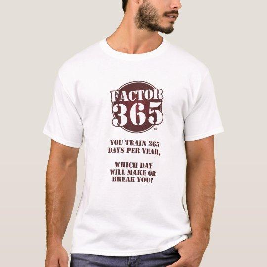 Factor 365 T-Shirt