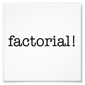 Factorial! Photo Print