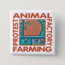Factory Farming Pinback Button
