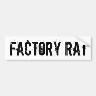 Factory Rat bumper sticker