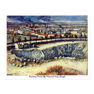Factory Town By Vincent Van Gogh Post Card