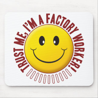 Factory Worker Trust Smiley Mouse Pad