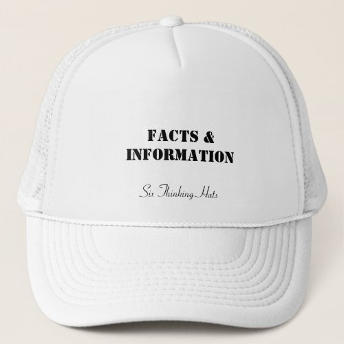 Facts  Information Six Thinking Hats