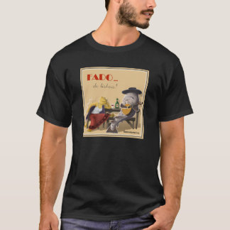 fado ! T-Shirt