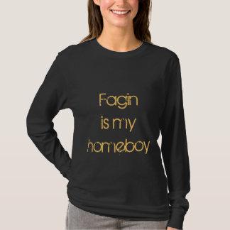 Fagin is my homeboy t shirt - Oliver Twist