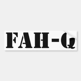 Fah Q Car Bumper Sticker