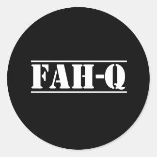 Fah-Q Round Sticker