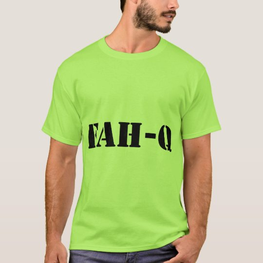 Fah Q T-Shirt