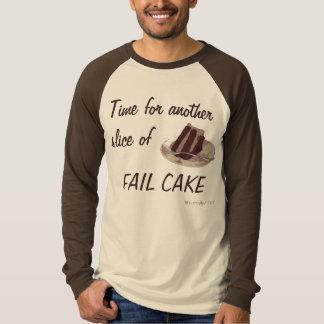 Fail Cake Part 2 T Shirt