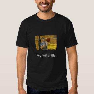 Fail life t-shirt