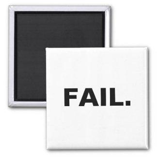 FAIL. Magnet White