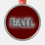 Fail Ornament