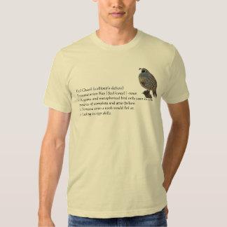 Fail Quail T Shirt