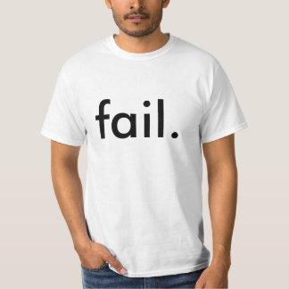 fail. shirt