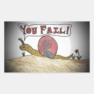 Fail Snail Says You Fail Rectangular Sticker
